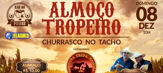 ALMOÇO TROPEIRO  PIERRE