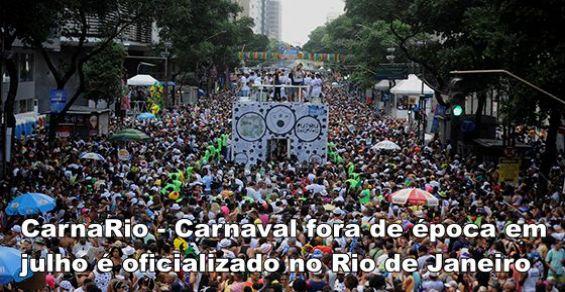 CarnaRio é oficializado no Rio